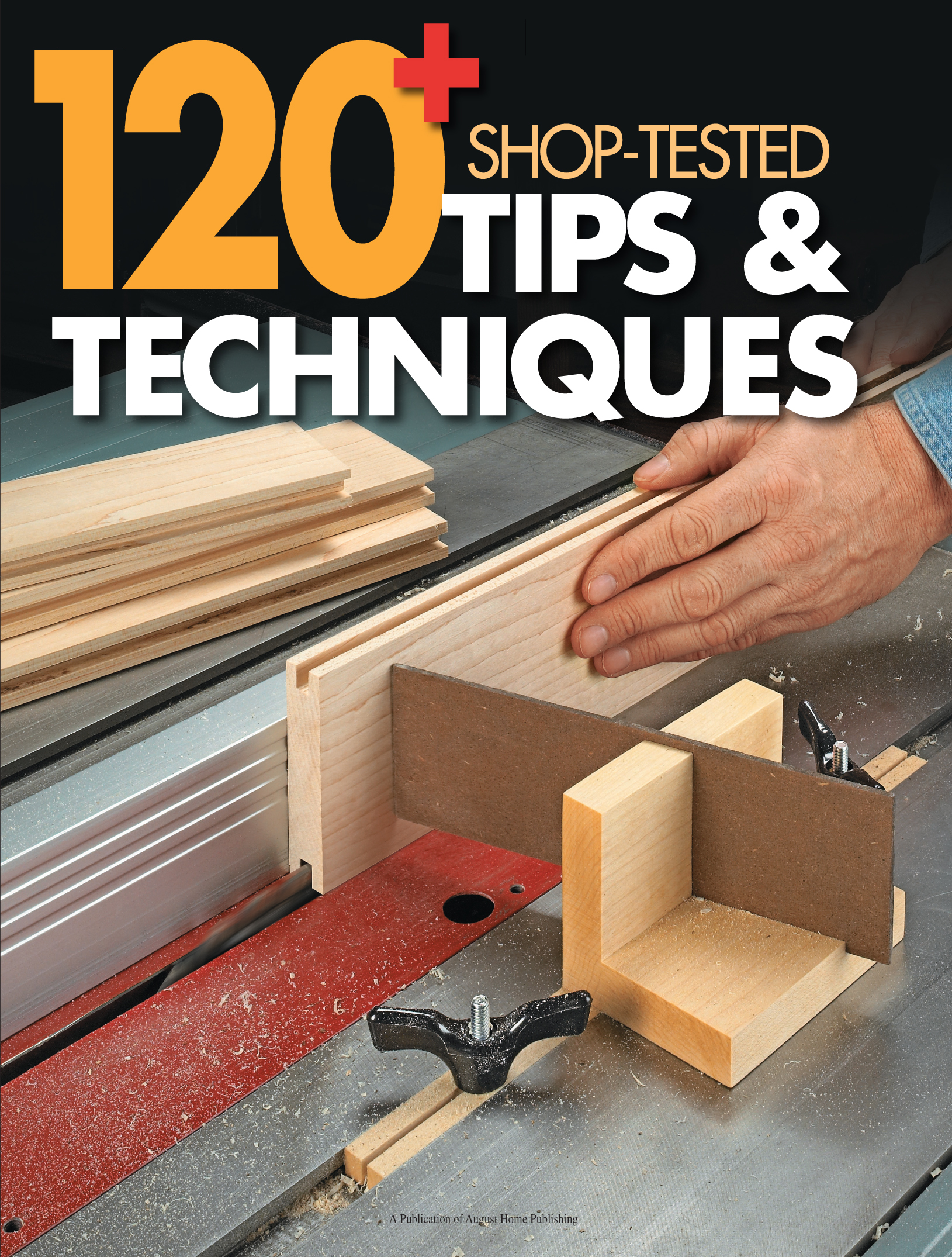 120+ Shop-Tested Tips & Techniques Cover
